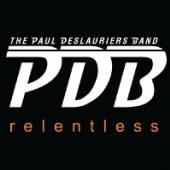 PAUL DESLAURIERS BAND  - CD RELENTLESS