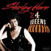 HORN SHIRLEY  - CD LIVE AT THE FOUR QUEENS