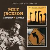 JACKSON MILT  - CD SUNFLOWER/GOODBYE