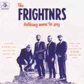 FRIGHTNRS  - CD NOTHING MORE TO SAY