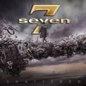 SEVEN  - CD SHATTERED
