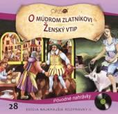 ROZPRAVKY  - CD O MUDROM ZLATNIKOVI / ZENSKY VTIP