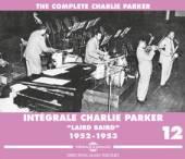 PARKER CHARLIE  - CD INTEGRALE 12 'LAIRD BAIRD