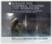 GELESEN VON MATTHIAS ERNST HOL  - CD ROMANE VON VAMPIREN, UNTOTEN &