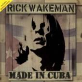 RICK WAKEMAN  - CD+DVD MADE IN CUBA (CD+DVD)