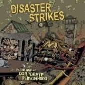 DISASTER STRIKES  - VINYL IN THE AGE OF CORPORATE.. [VINYL]