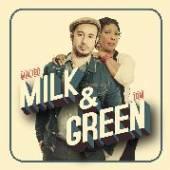 MALTED MILK & TONI GREEN  - CD MILK & GREEN