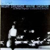 SHORTER WAYNE -QUINTET-  - VINYL NIGHT DREAMER [VINYL]