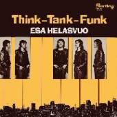 HELASVUO ESA  - VINYL THINK-THANK-FUNK [VINYL]