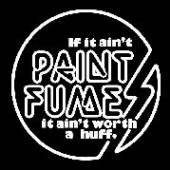 PAINT FUMES  - VINYL IF IT AIN'T.=COLOURED= [VINYL]