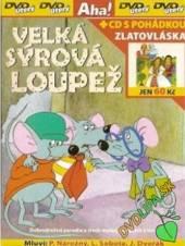 Velká sýrová loupež DVD + [CzDabing] Zlatovláska - supershop.sk