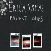 FREAS ERICA  - VINYL PATIENT ONES [VINYL]