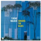 WALKER T-BONE  - VINYL SINGING THE BLUES -HQ- [VINYL]