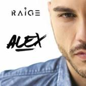 RAIGE  - CD ALEX