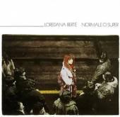 BERTE LOREDANA  - CD NORMALE O SUPER -REMAST-