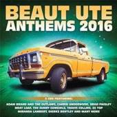 VARIOUS  - CD BEAUT UTE ANTHEMS 2016