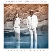 WILLIAMS WARREN H / YOUNG DANI  - CD DESERT WATERS