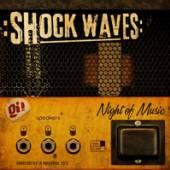 SHOCK WAVES  - VINYL NIGHT OF THE MUSIC [VINYL]