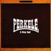 PERKELE  - VINYL A WAY OUT [VINYL]