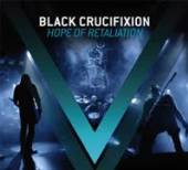 BLACK CRUCIFIXION  - CDD HOPE OF RETALIATION