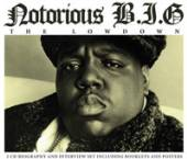 NOTORIOUS B.I.G.  - CD+DVD NOTORIOUS B.I.G - THE LOWDOWN