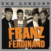 FRANZ FERDINAND  - CD+DVD THE LOWDOWN