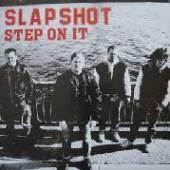 SLAPSHOT  - VINYL STEP ON IT [VINYL]