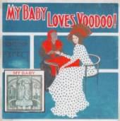 MY BABY  - VINYL LOVES VOODOO! [VINYL]