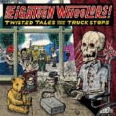 VARIOUS  - CD EIGHTEEN WHEELERS