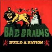 BAD BRAINS  - 4xSI BUILD A NATION /7