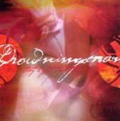 DROWNINGMAN  - CDS HOW THEY LIGHT