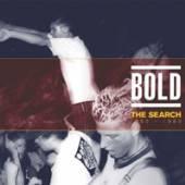 BOLD  - 2xVINYL THE SEARCH: 1985-1989 [VINYL]