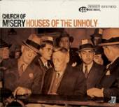 CHURCH OF MISERY  - 2xVINYL HOUSES OF THE UNHOLY [VINYL]