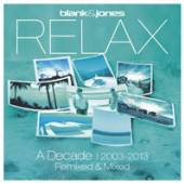 CD+DVD Blank & jones CD+DVD Blank & jones Relax - a decade 2003-2013 remixed & mixed