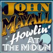 MAYALL JOHN  - VINYL HOWLING AT THE MOON [VINYL]