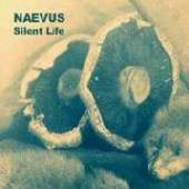 NAEVUS  - CD SILENT LIFE