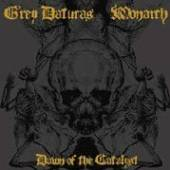 GREY DATURAS/MONARCH  - CD DAWN OF THE CATALYST SPLI