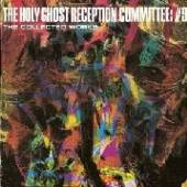 HOLY GHOST RECEPTION COM  - CD COLLECTED WORKS