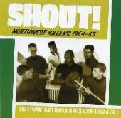 NORTHWEST KILLERS 2: SHOUT / V..  - CD NORTHWEST KILLERS 2: SHOUT / VARIOUS
