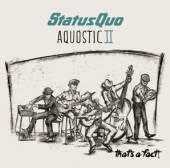STATUS QUO  - CD AQUOSTIC II - THAT'S A FACT