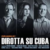 DIROTTA SU CUBA  - CD STUDIO SESSIONS VOL.1