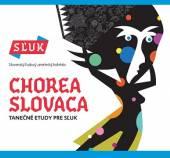 SLUK  - CD CHOREA SLOVACA