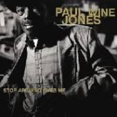 JONES PAUL WINE  - VINYL STOP ARGUING OVE ME [VINYL]