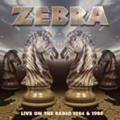 ZEBRA  - 2xCD LIVE ON THE RADIO