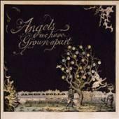 JAMES APOLLO  - VINYL ANGELS WE HAVE GROWN APART [VINYL]