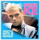 ICE BRIAN  - VINYL GREATEST HITS & REMIXES [VINYL]