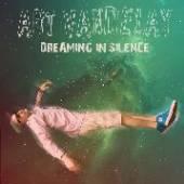 ART VANDELAY  - CD DREAMING IN SILENCE