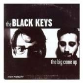 BLACK KEYS  - VINYL BIG COME UP -HQ- [VINYL]