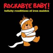 ROCKABYE BABY  - CD LULLABY RENDITIONS OF IRON MAIDEN