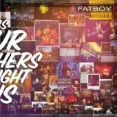 FATBOY  - VINYL SONGS OUR MOTHERS.. [VINYL]